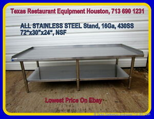 New All Stainless Steel Equipment Stand 72 X 30 X 24 16ga Nsf Houston Texas