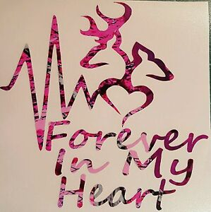 Pink Camo Forever In My Heart Vinyl Decal 5 Muddy Hunt Deer Browning Girl