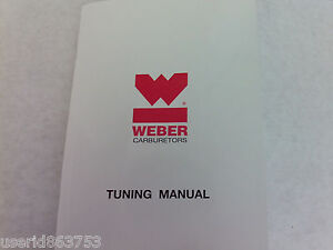Weber Carburetor Manual   OEM, New and Used Auto Parts For All Model