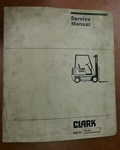 Clark Fork Lift Truck Service Adjustment Manual Sm 520 Gcs gps Standard