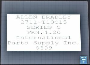Allen bradley Panelview 1000 Cat 2711 t10c15 Series C Frn 4 20 Tested No Cover