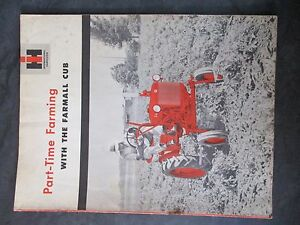 Farmall Ih part Time Farming With The Farmall Cub Brochure