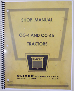 Shop Manual For Oliver Oc 4 Oc 46 Covers All Aspects Service Assembly Etc