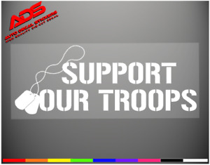 Support Our Troops Car Decal Window Sticker Veteran Army Marines Navy Flag 109
