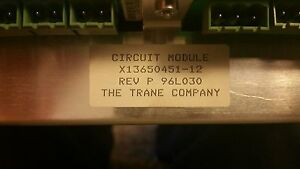 Trane Ctv Circuit Module X13650451 12 Rev P 96l030 Used From A Running Chiller
