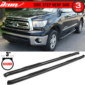 Fits 07 19 Toyota Tundra Double Cab 3 Inches Black Side Steps Running Board