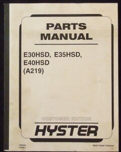 Hyster Electric E30hsd E35hsd E40hsd Forklift Parts Manual Unit Code a219