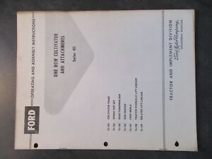 Ford One Row Cultivator And Attachments Operating And Assembly Instructions