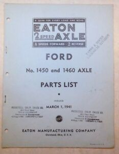 1941 Eaton 2 speed Axle Ford Truck Model 1450 1460 Axle Parts List