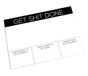A3 Desk Pad Funny Offensive Comedy Rude Humor Get Sh t Done Office Note Pad