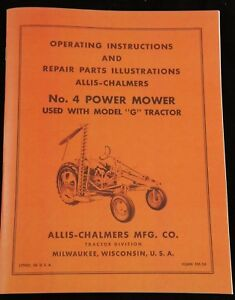 Allis Chalmers Model G No 4 Power Sickle Mower Owner s Parts Manual Ac Hay