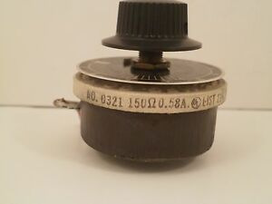 Ohmite Potentiometer 0321 150 Ohm 58 Amps Model J W dial Face Plate