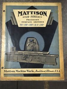 Make Offer Mattison Surface Grinder 16 X 120 Grinding Machine Works Make Offer
