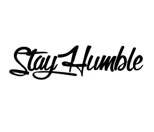 Stay Humble Vinyl Decal Jdm Sticker Hellabroke Drift 10 Colors Free Shipping