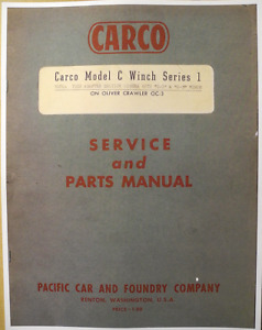 Carco Model C Winch Service parts Manual Oliver Hg Oc 3 Crawlers Case 310
