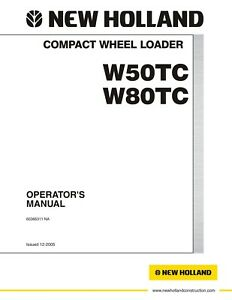 New Holland W50t W80tc Compact Wheel Loader Operators Manual