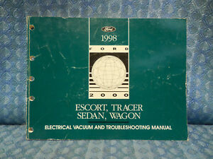 1998 Ford Escort Tracer Sedan Wagon Electrical Vacuum Troubleshooting Manual