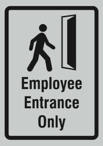 Employee Entrance Only Sign Large Retail Signs Aluminum Metal 4 Pack 12x18