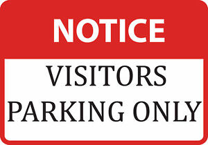 Notice Visitors Parking Only Sign Aluminum Metal 4 Pack