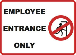 Employee Entrance Only Sign Inches Business Signs 6 Pack 12x18