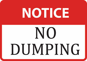 Notice No Dumping Sign Large Garbage Warning Signs 6 Pack 12x18