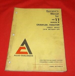 Allis Chalmers Hd 11 Series B Crawler Tractor Operator s Manual
