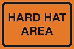 6 Pk Hard Hat Area Orange Road Street Area Work Zone Signs Plastic Sign 12x18