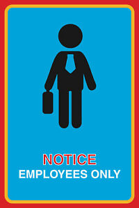 Notice Employees Only Print Working Man Customer Notice Sign 4 Pack 12x18