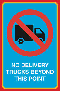 No Delivery Trucks Beyond This Point Print Notice Road Street Sign 4 Pk 12x18