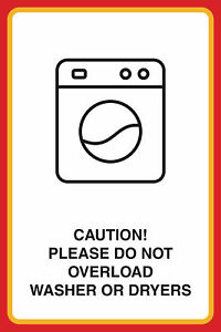 Please Do Not Overload Washer Or Dryers Print Laundromat Sign 4 Pack 12x18