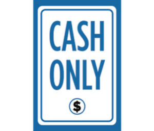 Cash Only Print Blue White Black Cashier Poster Customer Store Front Sign 12x18
