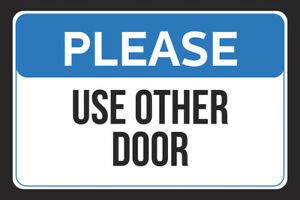 Please Use Other Door Store Customer Wall Print Horizontal Sign Metal 12x18