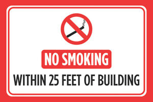 No Smoking Within 25 Feet Of Building Print Red E cig Vape Store Offic 12x18