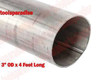 3 In Od X 4 Ft Straight Steel Exhaust Pipe Tubing Custom Tube 3 Inch Diameter