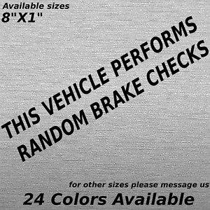 This Vehicle Performs Random Brake Checks Decal Sticker Tailgaters Road Rage
