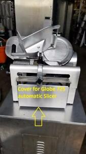 Globe Stainless Steel Cover For Globe 725 Automatic Slicer Parts