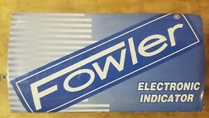 Fowler 54 520 025 1 Indi x Electronic Indicator 2 375 Dial Face 0 0005 New
