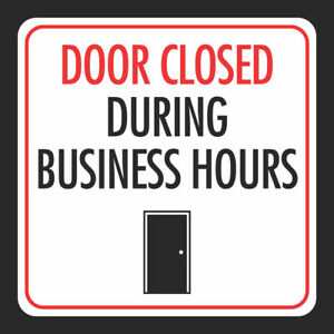4 Pack Door Closed During Hours Red Print Do Not Enter Public Business 12x12