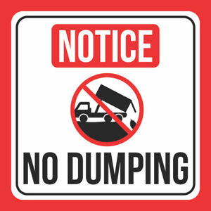 6 Pack Notice No Dumping Print Dump Truck Red White Black Public Signs 12x12