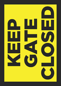 Keep Gate Closed Sign Bright Private Property Farm Yard Fence Signs 6 Pk 12x18