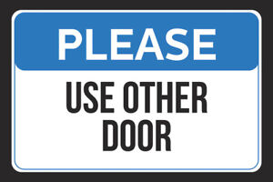 Please Use Other Door Store Customer Wall Print Horizontal Sign 6 Pack