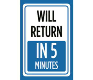 Will Return In 5 Minutes Print Blue Time Gone Store Window Front Sign Metal