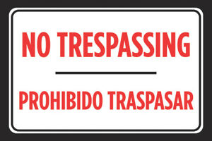 No Trespassing Prohibido Traspasar Spanish Sign Lot Road Street Signs 4 Pack
