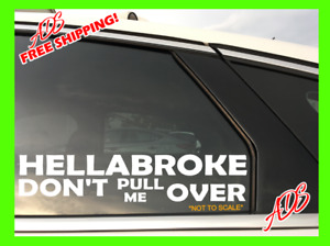 Hellabroke Don T Pull Me Over Decal Vinyl Jdm Car Sticker Drift Illest Euro 369