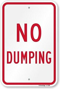 No Dumping Sign By Smartsign 18 X 12 Aluminum