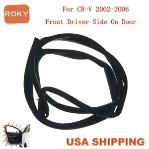 For Cr V 2002 2006 Door Weatherstrip Ping Crv Front Left Opening Seal Stripping