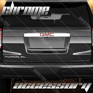 For 2015 2018 Gmc Yukon Glossy Chrome Rear Trunk Door Molding Overlay Trim