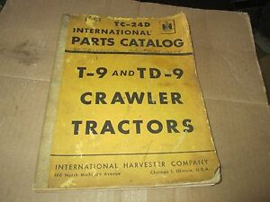 International T 9 Td 9 Crawler Tractor Original Parts Catalog Tc24 Revised 1984