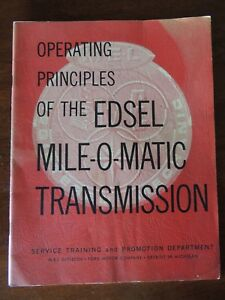 1958 Edsel Operating Principles Of The Edsel Mile o matic Transmission Booklet