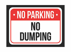 No Parking No Dumping Red White Black Notice Metal Small 6pk Sign 7 5x10 5